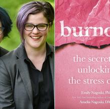 Burnout by Emily Nagoski PhD