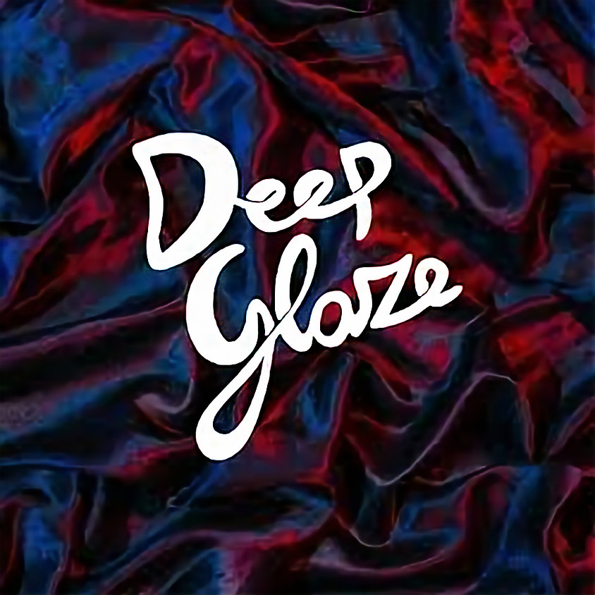 Deep Glaze Concert