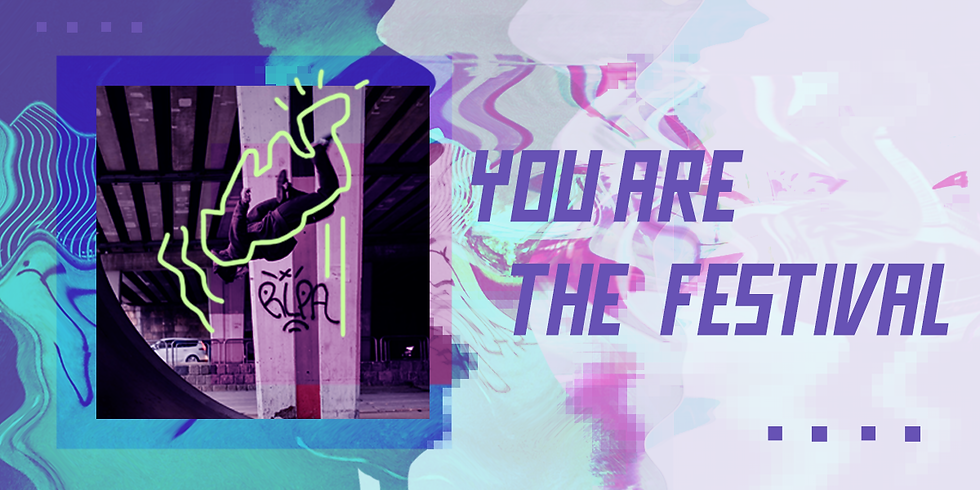 YOU ARE THE FESTIVAL