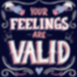 💗💗_._._._._Your feelings are valid! Al