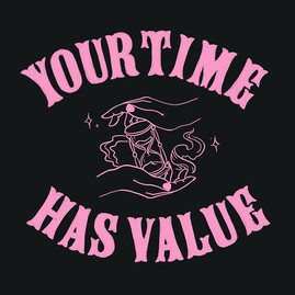 Your Time has Value