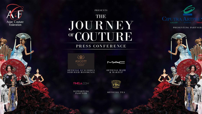 ACF annouces milestone fashion event with the launch of the journey of couture exhibition in Jakarta