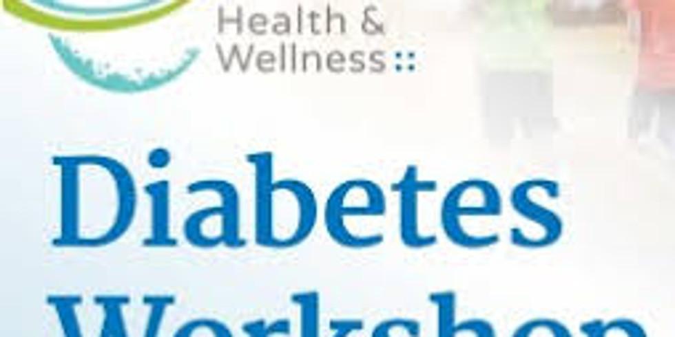 Diabetes Workshop (Living Healthy with Diabetes )