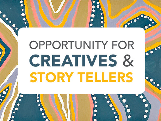 Opportunity for Ngunnawal Creatives and Storytellers