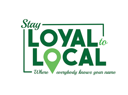 Stay Loyal to Local Window Cling