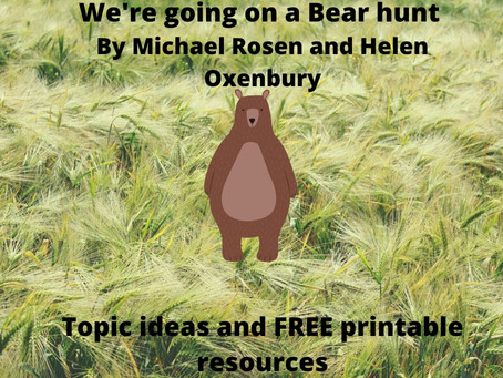 We're going on a Bear hunt topic with free printable