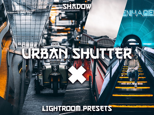 Shadow - Urban Shutter X Lightroom Preset Pack