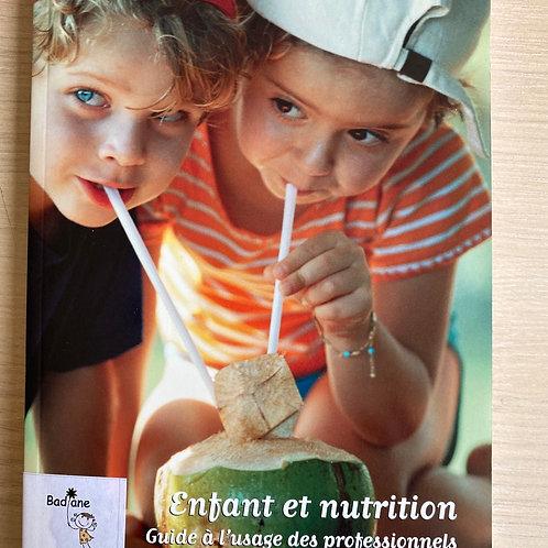 Enfant et nutrition  guide à l usage des professionnels