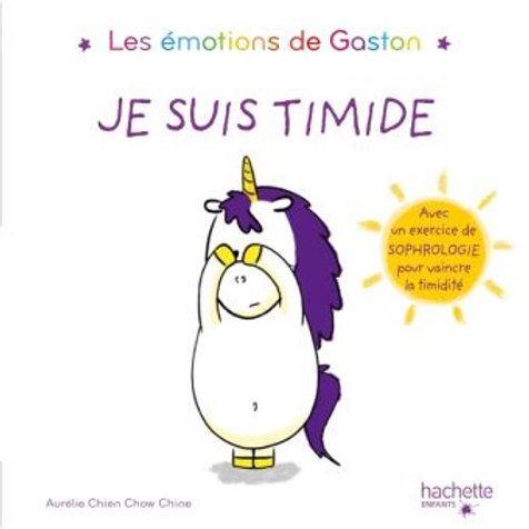 Les émotions de Gaston. Je suis timide