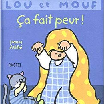 Lou et Mouf ça fait peur