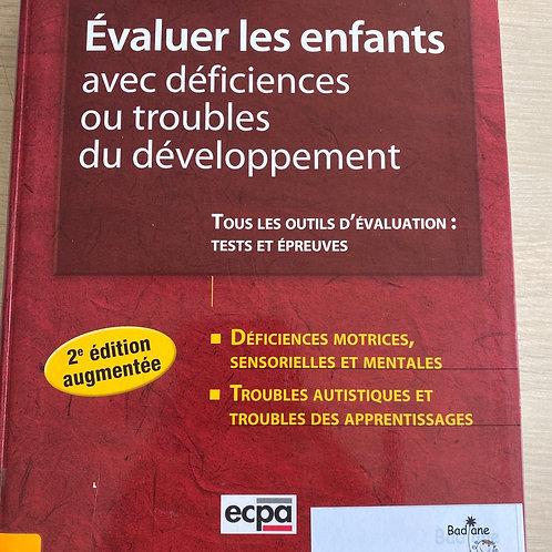 Évaluer les enfants avec déficiences ou troubles du developpement