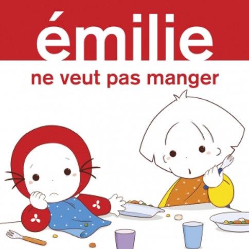 Emilie ne veut pas manger