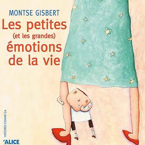 Les petites émotions de la vie