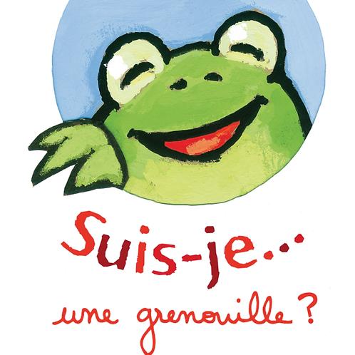 Suis-je... une grenouille?
