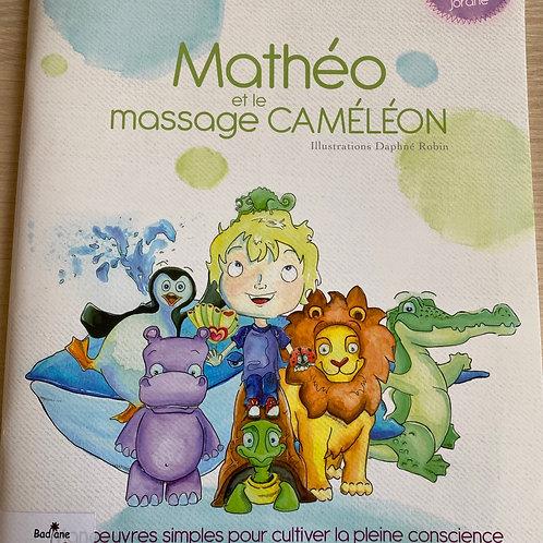 Matteo et le massage cameleon