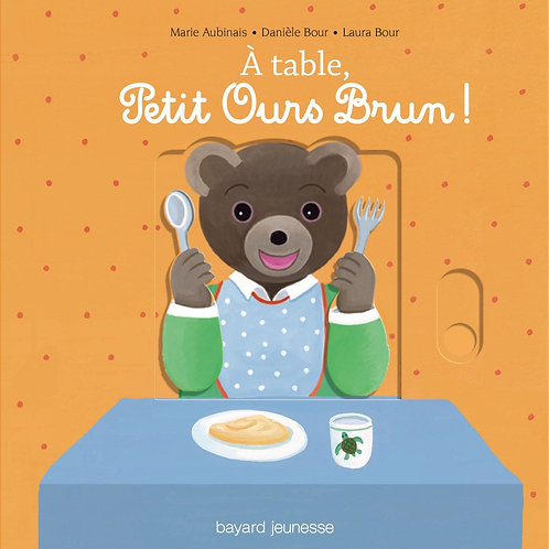 A table, Petit Ours Brun !
