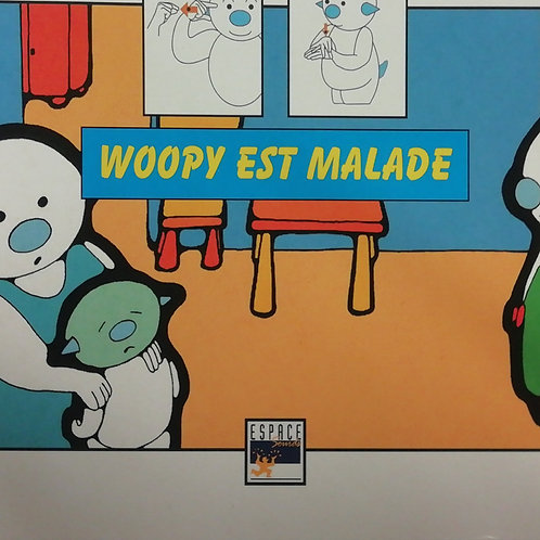 Woopy est malade