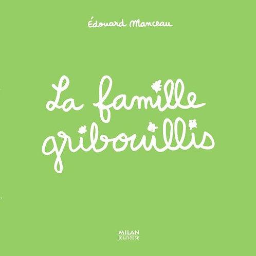 La famille gribouillis