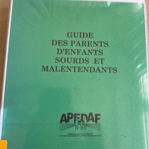 Guide des parents d enfants sourds et malentendants