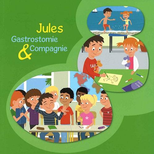 Jules : gastrotomie & compagnie