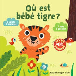Où est bébé tigre?