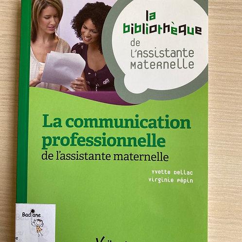 La communication professionnelle de l assistante maternelle