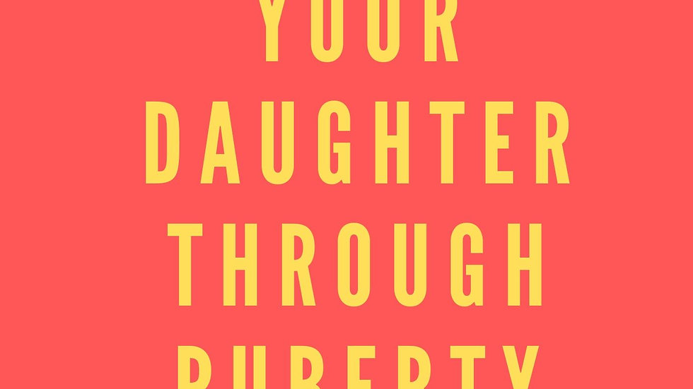 UK - How to support your daughter through puberty - paperback