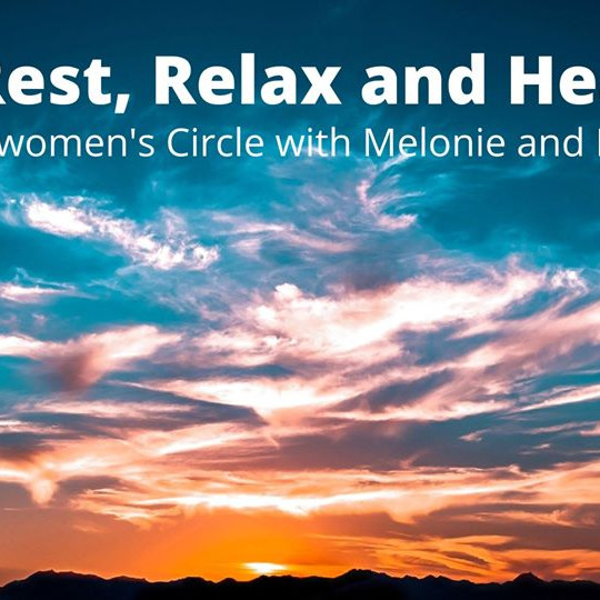 Rest, Release and Heal - Women's Circle