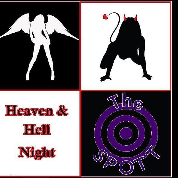 Heaven & Hell Night at The SPOTT!