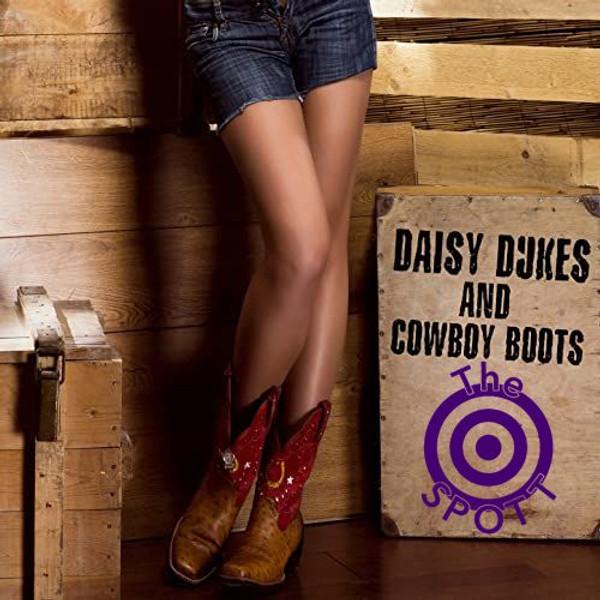 Daisy Dukes & Cowboy Boots Night at The SPOTT!