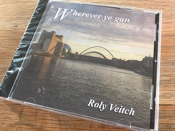 Roly Veitch - Whereever Ye Gan