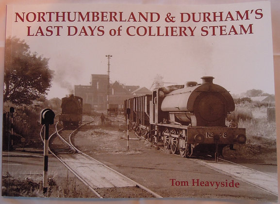 N'land & Dhm Last Days of Colliery Steam