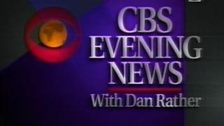CBS Evening News with Dan Rather