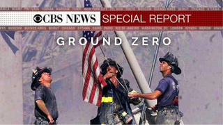 CBS News Special Reports from Ground Zero