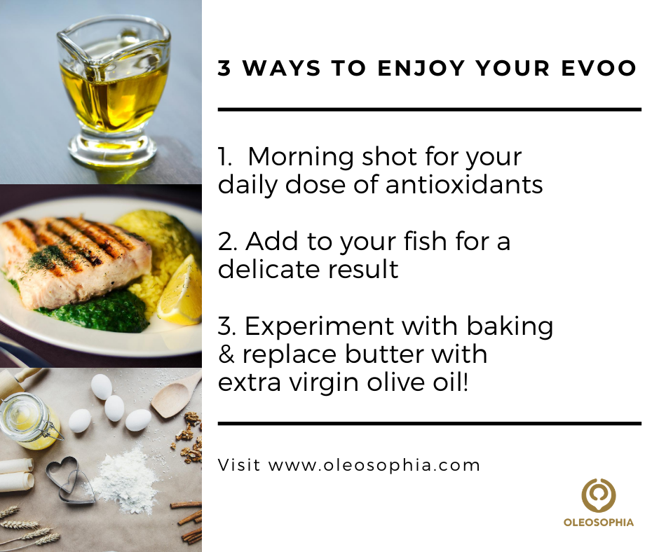 3 ways to enjoy your evoo