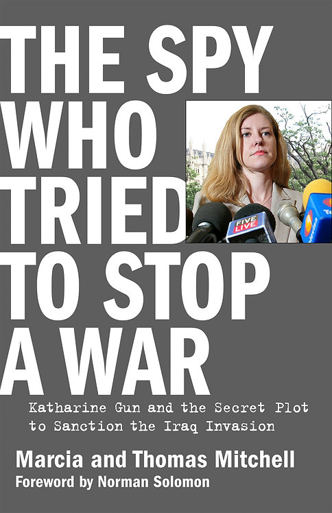 The Spy Who Tried To Stop A War (Signed by Author)