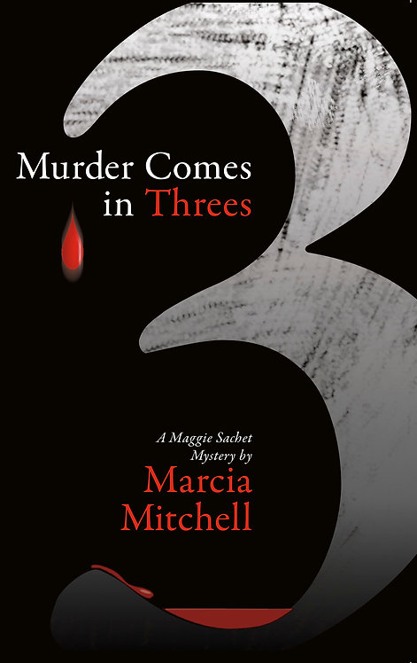Murder Comes in Threes (Signed by Author)