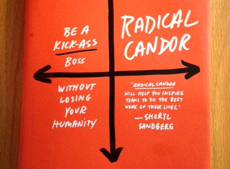 Radical Candor—Common Sense Can (and Needs to) Be Taught