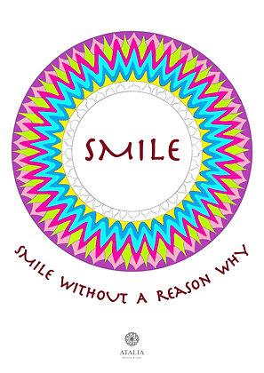 דפי מנדלות לצביעה -  SMILE WITHOUT A REASON WHY