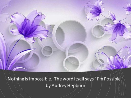 NOTHING IS IMPOSSIBLE!!