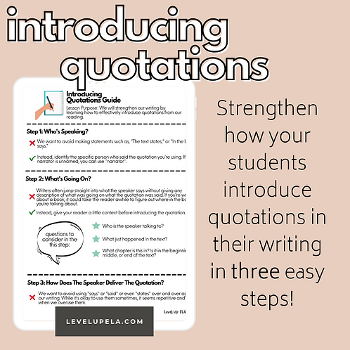 Introducing Quotations Guide & Practice