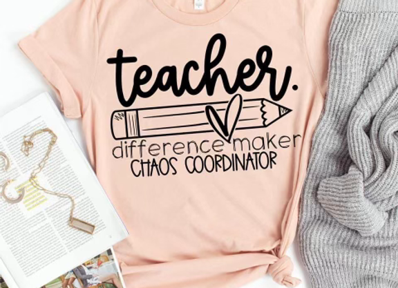 Teacher. Difference Maker, Chaos Coordinator