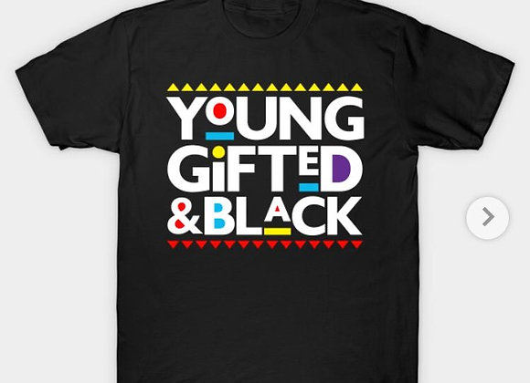 Young Gifted and Black Tee