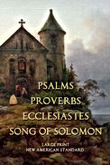 Psalms, Proverbs, Ecclesiastes,Song of Solomon