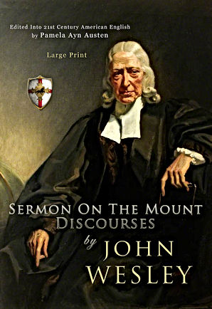Sermon On the Mount Discourses by John Wesley