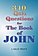 340 Quiz Questions for the Book of John