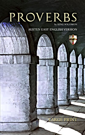 Proverbs, Austen Easy English Version