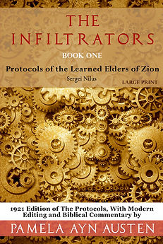 The Infiltrators: Protocols of the Learned Elders