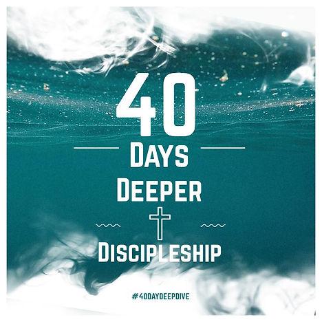 40 Days of Deeper Discipleship.jpg