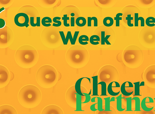 Question of the Week – a Cheer Partners Panel